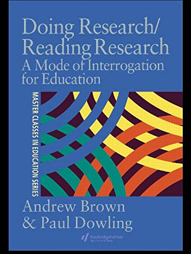 Doing Research/Reading Research: A Mode of Interrogation: Dowling, Paul