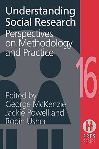 Understanding Social Research: Perspectives on Methodology and: McKenzie, George, Powell,