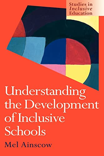 9780750707343: Understanding the Development of Inclusive Schools (Studies in Inclusive Schools)