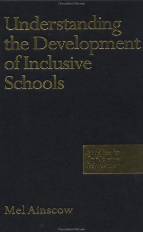 9780750707350: Understanding the Development of Inclusive Schools (Studies in Inclusive Schools)