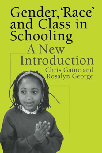 9780750707572: Gender, 'Race' and Class in Schooling: A New Introduction