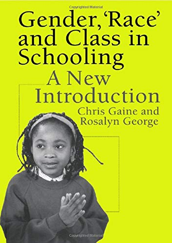 9780750707589: Gender, 'Race' and Class in Schooling: A New Introduction