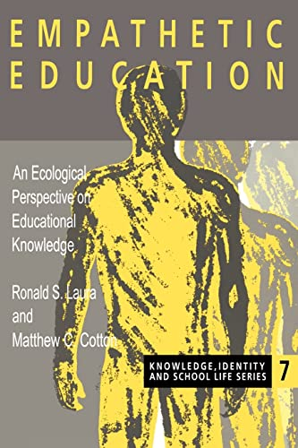 Empathetic Education: An Ecological Perspective on Educational: Ronald S. Laura