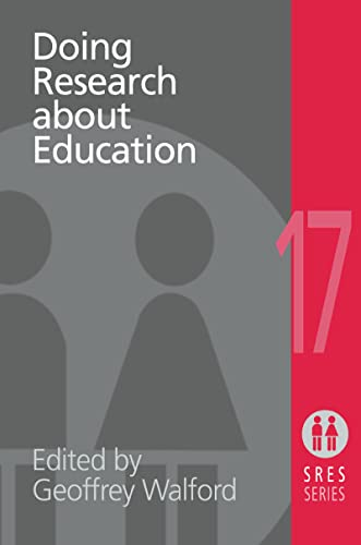 Doing Research About Education (Social Research and Educational Studies): Routledge