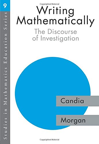 9780750708104: Writing Mathematically: The Discourse of 'Investigation' (Studies in Mathematics Education)