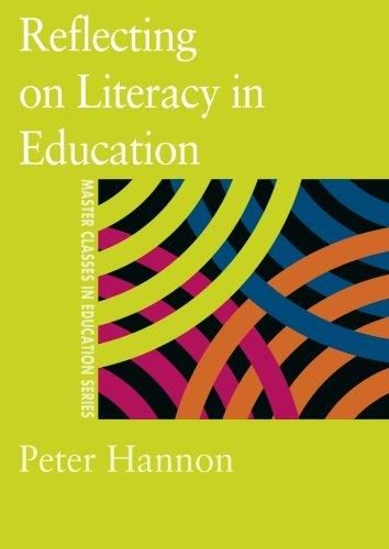 9780750708319: Reflecting on Literacy in Education (Master Classes in Education Series)