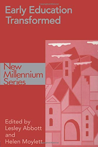 Early Education Transformed (New Millennium Series): Lesley Abbot