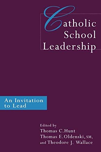 9780750708531: Catholic School Leadership: An Invitation to Lead