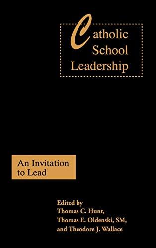 9780750708548: Catholic School Leadership: An Invitation to Lead
