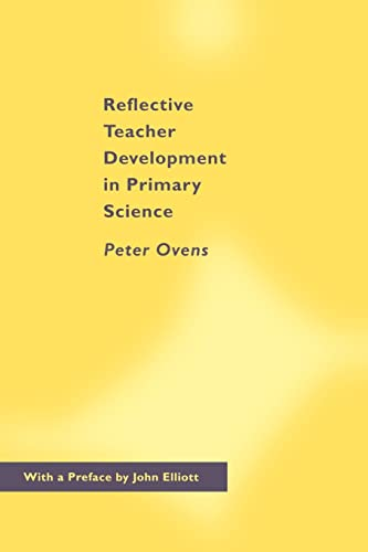 9780750708623: Reflective Teacher Development in Primary Science