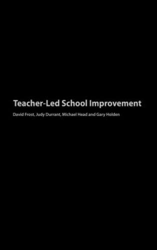 Teacher-Led School Improvement: Judith Durrant