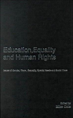 9780750708760: Education, Equality and Human Rights: Issues of gender, race', sexuality, disability and social class: A Handbook for Students