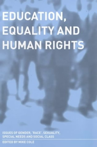9780750708777: Education, Equality and Human Rights: Issues of gender, race', sexuality, disability and social class: A Handbook for Students