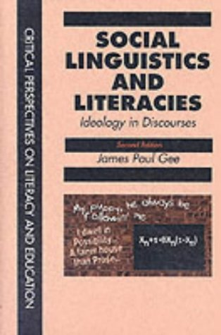 9780750709286: Social Linguistics and Literacies: Ideology in Discourses (Critical Perspectives on Literacy & Education)