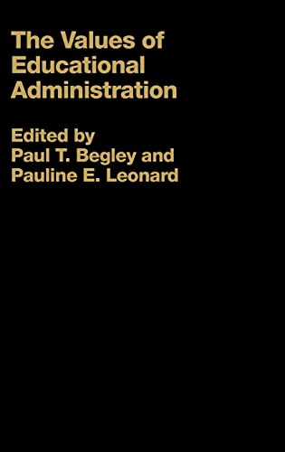 9780750709378: The Values of Educational Administration: A Book of Readings