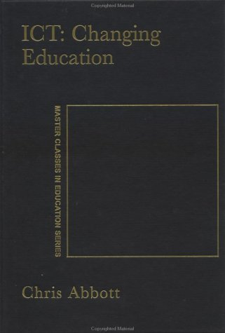 9780750709514: ICT: Changing Education (Master Classes in Education)
