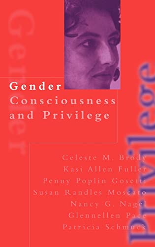 9780750709996: Gender Consciousness and Privilege