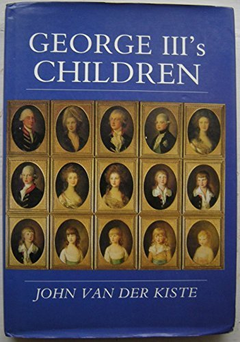 9780750900348: George III's Children