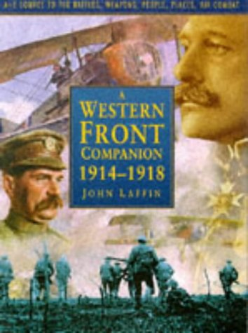 9780750900614: A Western Front Companion 1914-1918: A-Z Source to the Battles, Weapons, People, Places, Air Combat (Military series)