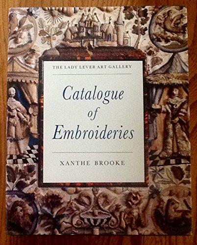 9780750901499: The Lady Lever Art Gallery: Catalogue of Embroideries