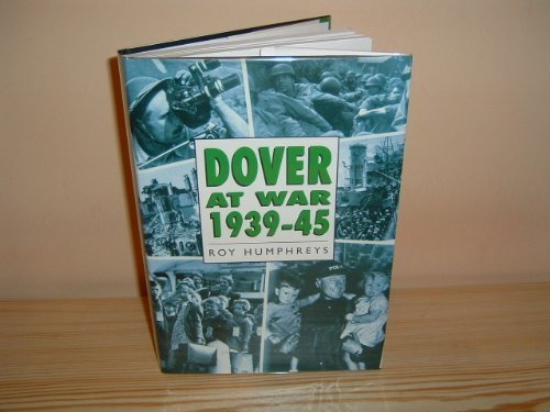 9780750902083: Dover at War 1939-45