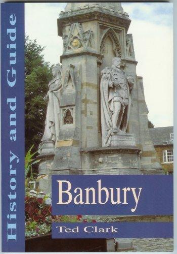 9780750902144: Banbury: History and Guide [Idioma Inglés]