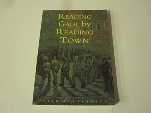 9780750902960: Reading Gaol by Reading Town