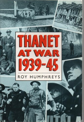 9780750902977: Thanet at War 1939-45