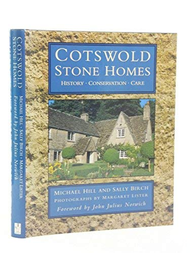 9780750903226: Cotswold Stone Homes: History, Conservation, Care (Art/architecture)