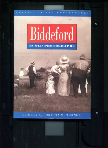 9780750904414: Biddeford: A Franco-American experience in old photographs (America in old photographs)