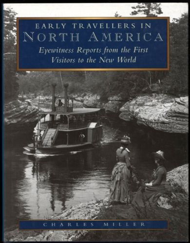 9780750904780: Early Travellers in North America - Eyewitness Reports from the first Visitors to the New World
