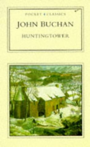 Huntingtower (Pocket Classics): Buchan, John