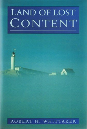 Land of Lost Content: Piscataqua River Basin: Robert H. Whittaker