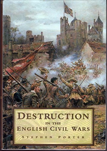9780750905169: Destruction in the English Civil Wars (History/16th/17th Century History)