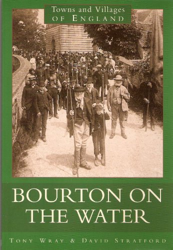 9780750905770: Bourton-On-The-Water (Towns and Villages of England)