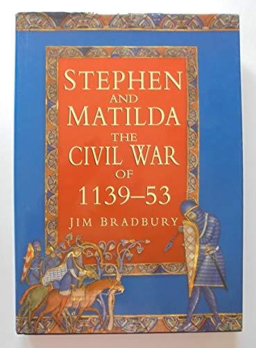 9780750906128: Stephen and Matilda: Civil War of 1139-53