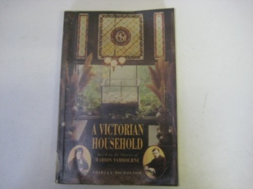 9780750906371: A Victorian Household: Based on the Diaries of Marion Sambourne (Social History)
