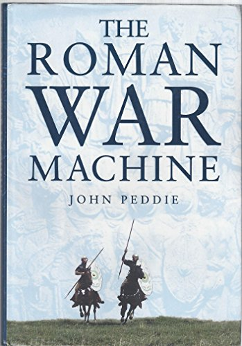 9780750906739: The Roman War Machine (Military series)