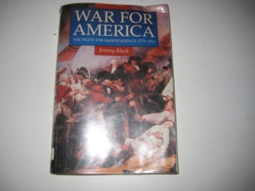 9780750906753: War for America: The Fight for Independence, 1775-83 (Illustrated History Paperbacks)