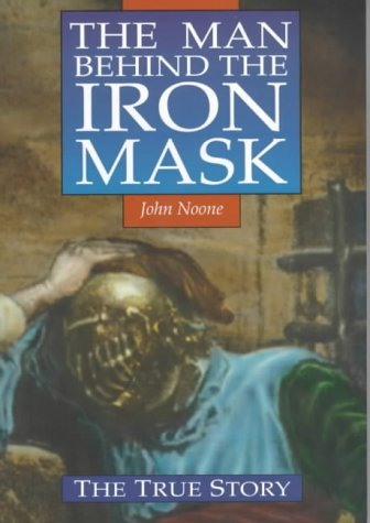 The Man Behind the Iron Mask: John Noone