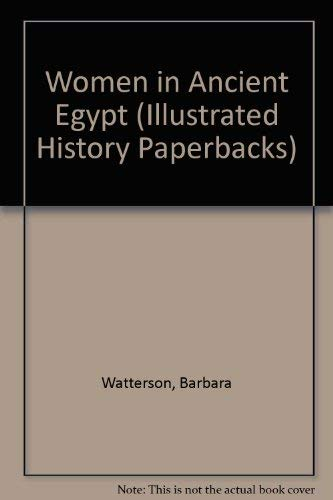 9780750906807: Women in Ancient Egypt (Illustrated History Paperbacks)