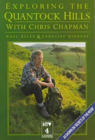 Exploring the Quantock Hills With Chris Chapman: Chapman, Chris; Allen,