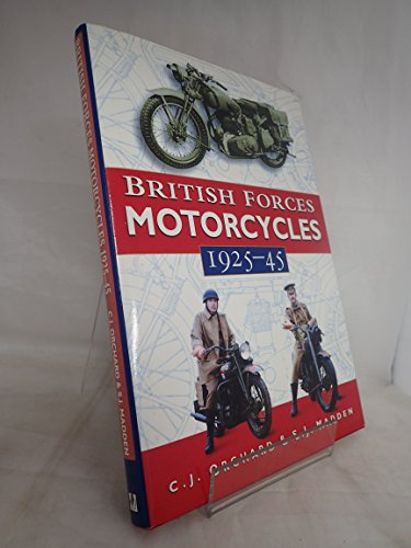 9780750907774: British Force Motorcycles: 1925-1945 (Transport)