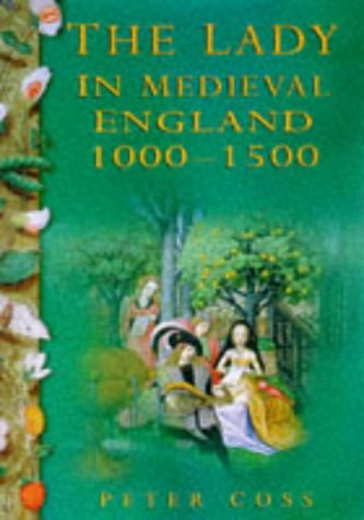 9780750908023: The Lady in Medieval England, 1000-1500