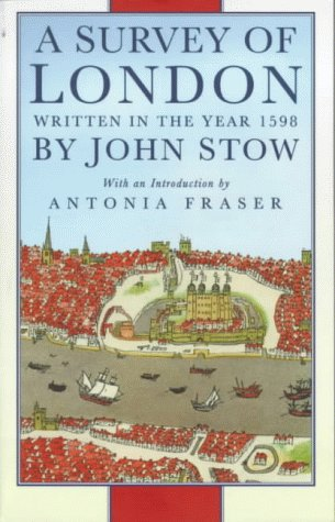 9780750908276: A Survey of London: Written in the Year 1598 (History/16th/17th Century History)