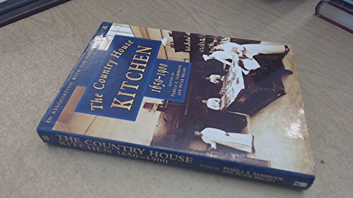 9780750908849: The Country House Kitchen 1650-1900: Skills and Equipment for Food Provisioning (Food and Society, 8)
