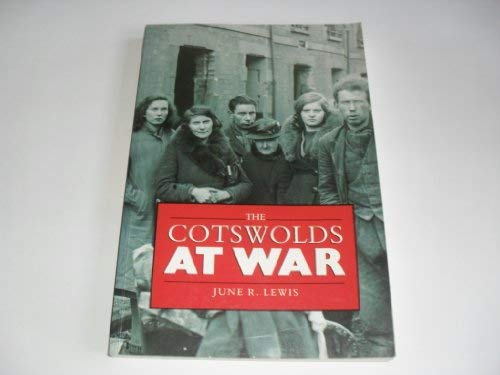 9780750909105: Cotswolds at War