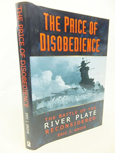 The Price of Disobedience: Grove, Eric