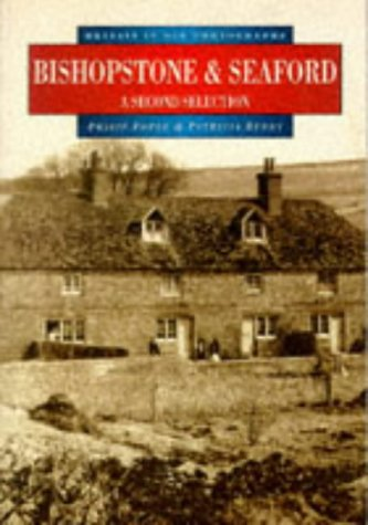 9780750909280: Bishopstone and Seaford: A Second Selection (Britain in Old Photographs)