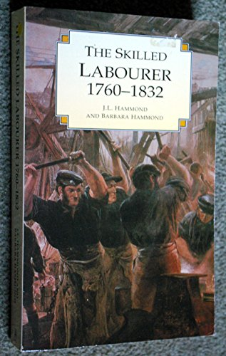 The Skilled Labourer 1760-1832